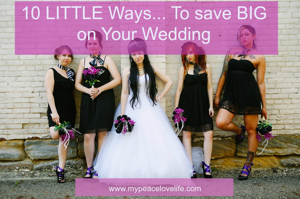 How to Save Big on Your Wedding