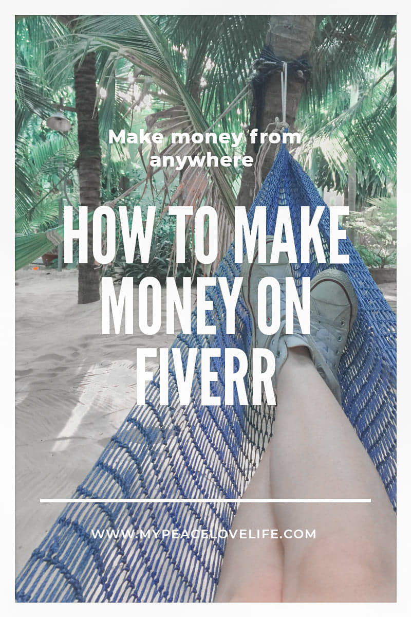 How to Make Money on Fiverr- Make Money From Anywhere!