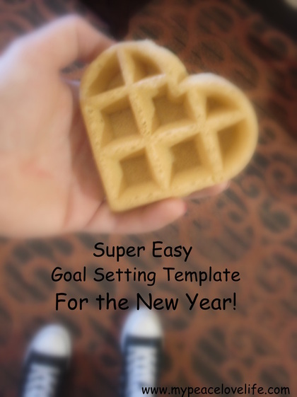 Setting Goals Template