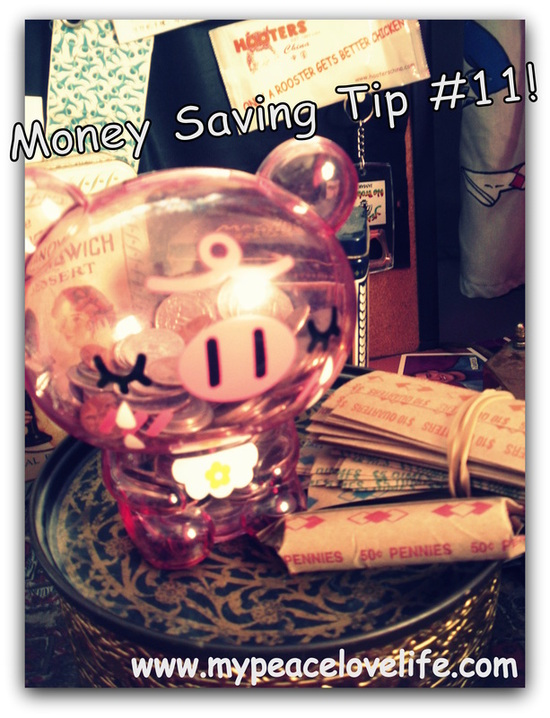 Money Saving Tip #11!