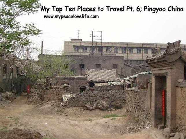 My Top Ten Places to Travel Pt. 6 Pingyao, China