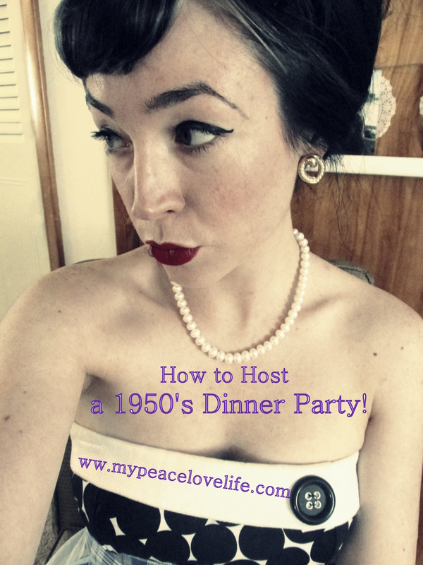 How to Host a 1950's Housewife Dinner Party