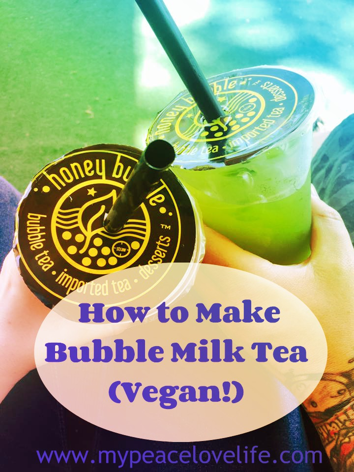 How to Make Bubble Milk Tea (Vegan)